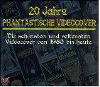 20 Jahre phantastische Videocover