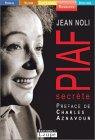 Piaf secrète (grands caractères)