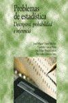Image de Problemas de estadistica. descriptiva, probabilidad e inferencia (Economia Y Empresa)
