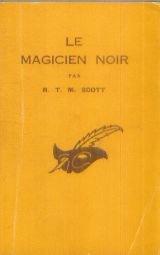 Le magicien noir - traduit de l'anglais par Miriam Dou