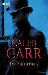 Caleb Carr: Die Einkreisung