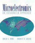 Microelectronics: An Integrated Approach: United States Edition (Prentice Hall Electronic and Vlsi Series)
