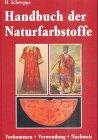 Image de Handbuch der Naturfarbstoffe