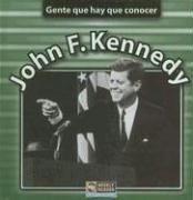 John F. Kennedy (Gente Que Hay Que Conocer)