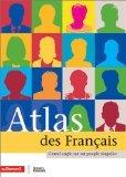 Atlas des Français par Laurence Duboys-Fresney