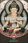 La méditation sexuelle par Raël