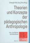 theorien-und-konzepte-der-padagogischen-anthropologie