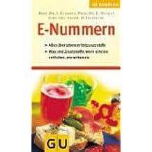 GU Kompass E-Nummern - Lebensmittel-Zusatzstoffe: Alles über Lebensmittelzusatzstoffe. Was sind Zusatzstoffe, worin sind sie enthalten, wie wirken sie