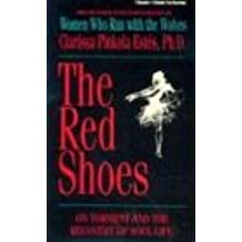 Red Shoes: On Torment and the Recovery of Soul Life (Cassette)