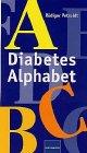 Diabetes Alphabet. par Rüdiger Petzoldt