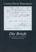 Caspar David Friedrich. Die Briefe