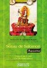 Le Sceau de Salomon, aujourd'hui