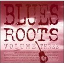 Blues Roots, Vol. 3 by Johnny Moore's Three Blazers