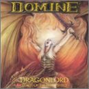 Songtexte von Domine - Dragonlord (Tales of the Noble Steel)