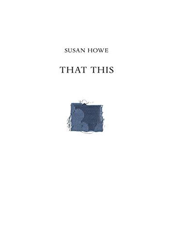 That This (New Directions Books) por Susan Howe