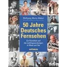 50 Jahre Deutsches Fernsehen