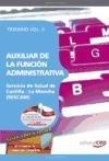 Auxiliar de la Función Administrativa Servicio de Salud de Castilla - La Mancha (SESCAM). Temario Vol. II. (Colección 639) por Sin datos