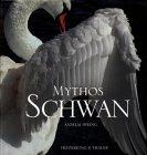 Mythos Schwan - Anselm Spring