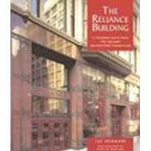 The Reliance Building: A Building Book from the Chicago Architecture Foundation: A Building Book from the Chicago Architeture Foundation (Pomegranate Catalog)