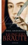 Hungersbräute: Roman