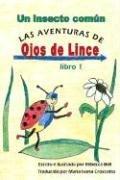 Un Insecto Comun (Las Aventuras De Ojos De Lince/the Adventures of Sharp-eye) por Rebecca Bell
