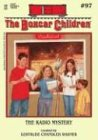 The Radio Mystery (Boxcar Children Mysteries, Band 97)