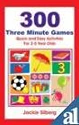 300 Three Minute Games: Quick and Easy Activities for Children