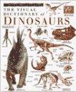Dinosaurs (DK Visual Dictionaries)