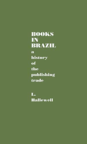 Books in Brazil: A History of the Publishing Trade