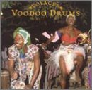 Voyager Series: Voodoo Drums by Voodoo Drums (2000-05-03)