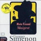 Buchseite und Rezensionen zu 'Mein Freund Maigret: Inszenierte Lesung' von Georges Simenon