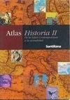 Atlas historia II. de la edad contemporanea a la actualidad por Aa.Vv.