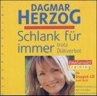 Dagmar Herzog Emotionales Schlankheitstraining 2Cds