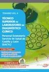 Técnico Superior de Laboratorio en Diagnóstico Clínico. Personal Estatutario Servicio de Salud de Castilla y León (SACYL) Temario Vol. II. (Colección 799)