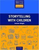 Portada del libro Storytelling with Children (Resource Books for Teachers) by Andrew Wright (1995-11-23)
