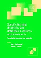 Specific Learning Disabilities and Difficulties in Children and Adolescents: Psychological Assessment and Evaluation (Cambridge Child and Adolescent Psychiatry)