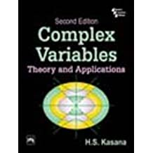 Complex Variables: Theory and Applications: Theory and Applications - Second Edition