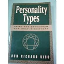 Personality Types: Using the Enneagram for Self-Discovery by Don Richard Riso (1987-08-23)