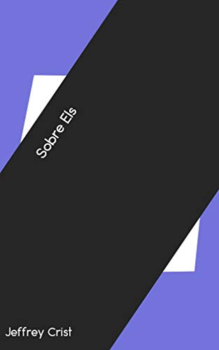 Sobre Els (Catalan Edition) por Jeffrey Crist