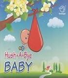 Hush - A - Bye Baby