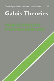 Galois Theories (Cambridge Studies in Advanced Mathematics) 1st edition by Borceux, Francis, Janelidze, George (2001) Hardcover