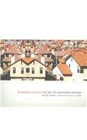 suburban-escape-the-art-of-california-sprawl-center-books-on-the-american-west