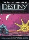 The Secret Language of Destiny: A Complete Personology Guide to Finding Your Life Purpose by Gary Goldschneider (2003-10-20)