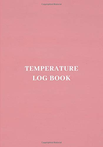 Temperature Log Book: Fridge Refrigerator Cooling Temperatures Chart Record Log Book Sheet. Gifts for Business Home Restaurants Kitchen Bars Use to ... 120 pages. (Kitchen Supplies., Band 34)