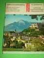 Salzburg, Salzkammergut, Oberösterreich: Kunst und Kultur auf einer Reise vom Dachstein bis zum Böhmerwald
