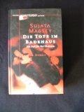 Die Tote im Badehaus : ein Fall für Rei Shimura , Roman.