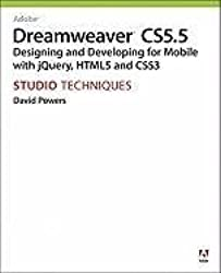 [(Adobe Dreamweaver CS5.5 Studio Techniques : Designing and Developing for Mobile with JQuery, HTML5, and CSS3)] [By (author) David Powers] published on (June, 2011)