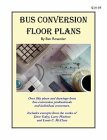 Bus Conversion Floor Plans by Ben Rosander (2003-01-01)