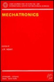 Mechatronics (Cism International Centre for Mechanical Sciences Courses & Lectures)