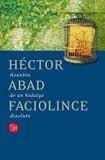 ASUNTOS DE UN HIDALGO DISOLUTO par Héctor Abad Faciolince